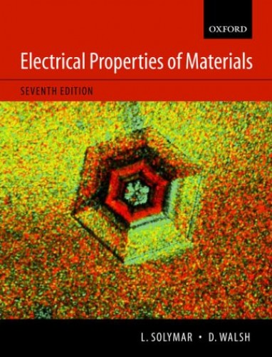 Electrical Properties of Materials By L. Solymar