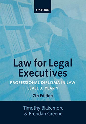Law for Legal Executives By Timothy Blakemore (Senior Lecturer, University College Northampton)