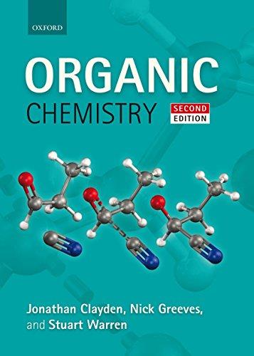 Organic Chemistry By Jonathan Clayden (Professor of Organic Chemistry, University of Manchester)
