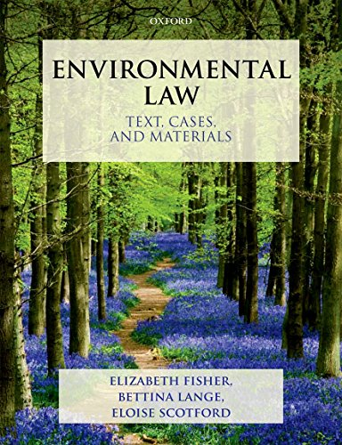 Environmental Law By Elizabeth Fisher (Reader in Environmental Law, Faculty of Law and Corpus Christi College, University of Oxford)