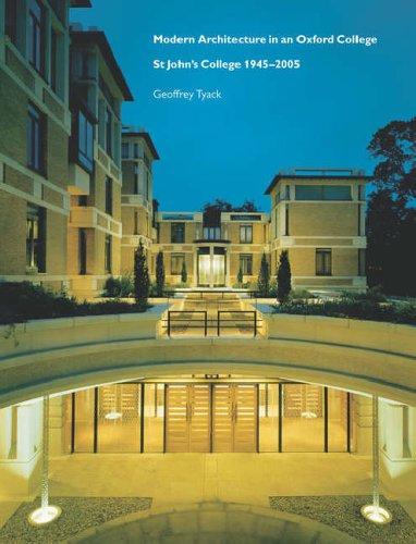 Modern Architecture in an Oxford College By Geoffrey Tyack