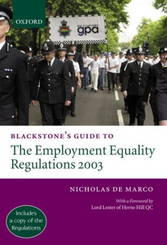 Blackstone's Guide to the Employment Equality Regulations By Nicholas de Marco