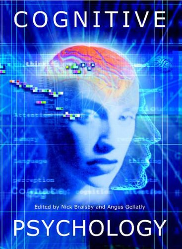 Cognitive Psychology By Edited by Nick Braisby