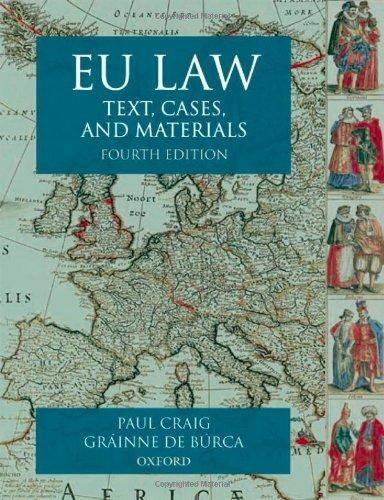 EU Law: Text, Cases and Materials by Professor Paul Craig
