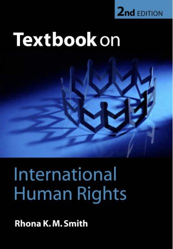 Textbook on International Human Rights By Rhona K. M. Smith