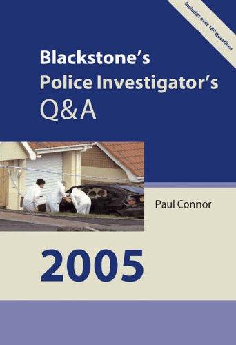 Blackstone's Police Investigator's Q&A By Paul Connor