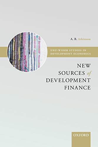 New Sources of Development Finance By Edited by A. B. Atkinson