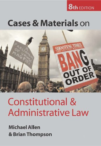 Cases and Materials on Constitutional and Administrative Law By Brian Thompson