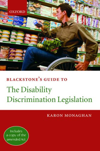 Blackstone's Guide to the Disability Discrimination Legislation By Karon Monaghan, QC (Barrister, Matrix Chambers and chair of the Discrimination Law Association)
