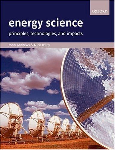 Energy Science By John Andrews