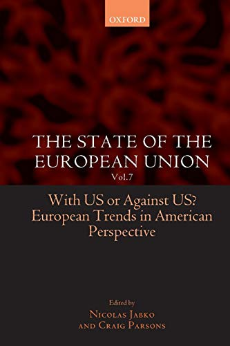 The State of the European Union Vol. 7 By Edited by Nicolas Jabko (FNSP Research Fellow, Sciences Po, Paris)