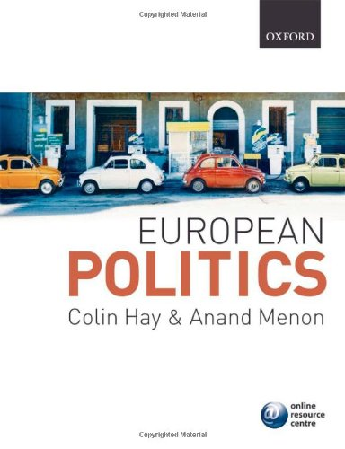 European Politics By Edited by Colin Hay (Professor of Political Analysis at the University of Birmingham)