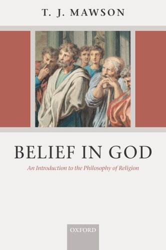 Belief in God By T. J. Mawson (St Peter's College, University of Oxford)
