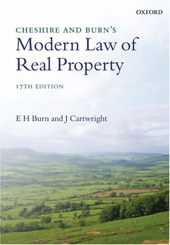Cheshire and Burn's Modern Law of Real Property By E.H. Burn