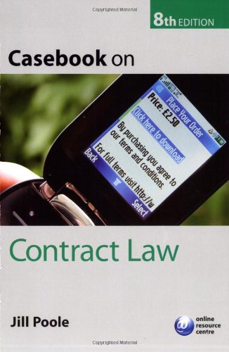 Casebook on Contract Law By Jill Poole (Professor of Commercial Law, University of the West of England)