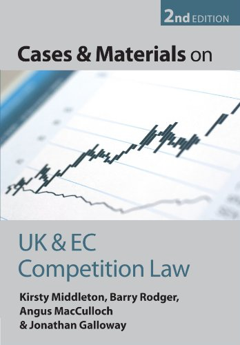 Cases and Materials on UK and EC Competition Law By Kirsty Middleton