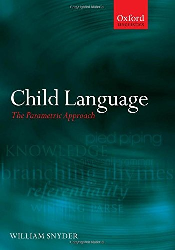 Child Language By William Snyder (University of Connecticut)