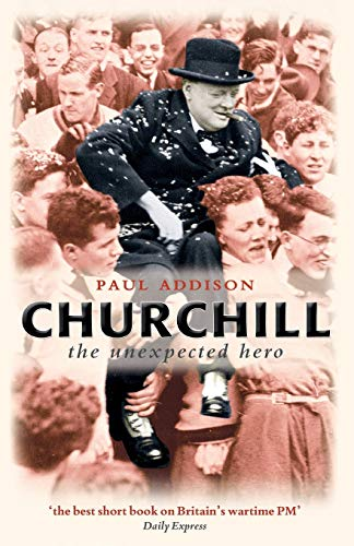 Churchill By Paul Addison