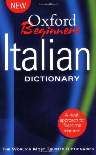Oxford Beginner's Italian Dictionary By Oxford University Press