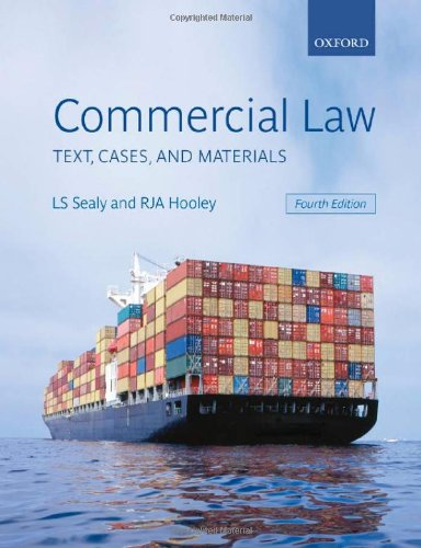Commercial Law: Text, Cases, and Materials By Professor L. S. Sealy