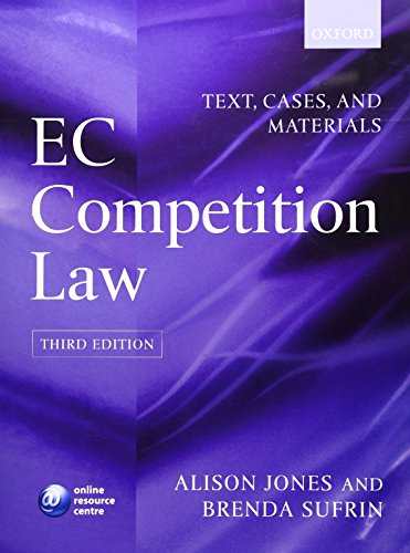 EC Competition Law: Text, Cases and Materials by Alison Jones