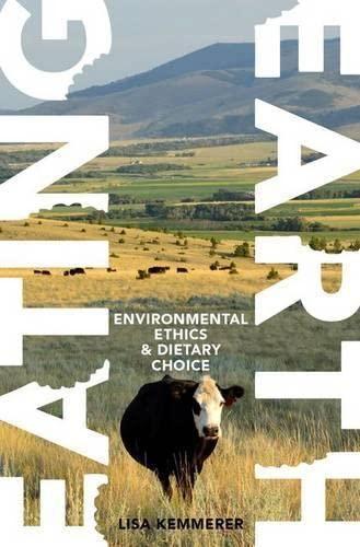 Eating Earth By Lisa Kemmerer (Associate Professor, Associate Professor, Montana State University)