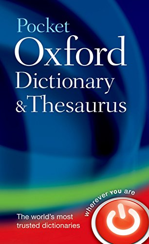 Pocket Oxford Dictionary and Thesaurus (Dictionary/Thesaurus) By Oxford Dictionaries