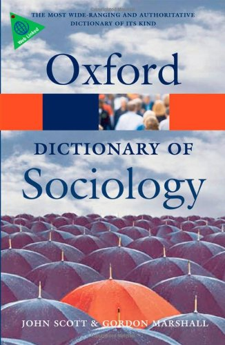 A Dictionary of Sociology (Oxford Paperback Reference) By John Scott
