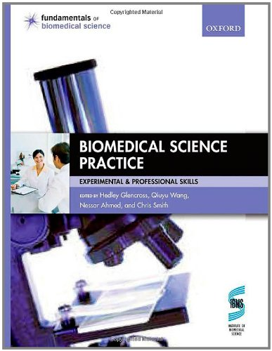 Biomedical Science Practice By Edited by Hedley Glencross