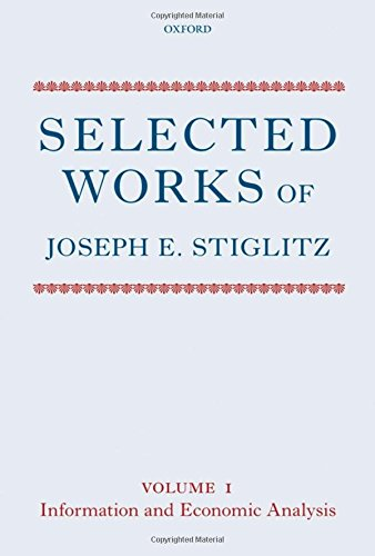 Selected Works of Joseph E. Stiglitz By Joseph E. Stiglitz (President, Initiative for Policy Dialogue (IPD), Columbia University)