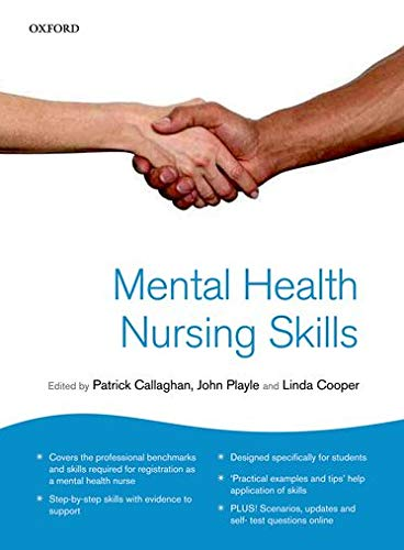Mental Health Nursing Skills by Patrick Callaghan (Professor of Mental Health Nursing, Nottingham University and Nottinghamshire NHS Healthcare Trust)