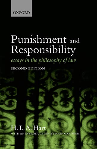 Punishment and Responsibility: Essays in the Philosophy of Law by H. L. A. Hart