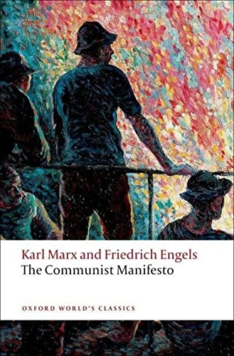 The Communist Manifesto (Oxford World's Classics) By Karl Marx