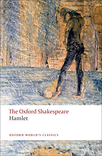 Hamlet: The Oxford Shakespeare (Oxford World's Classics) By William Shakespeare