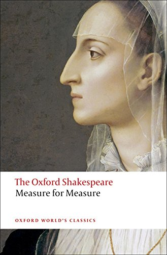 Measure for Measure: The Oxford Shakespeare (Oxford World's Classics) By William Shakespeare