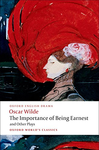 Importance of Being Earnest and Other Plays By Oscar Wilde