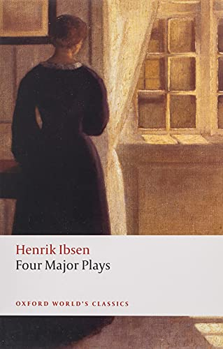 Four Major Plays: (Doll's House; Ghosts; Hedda Gabler; and the Master Builder) by Henrik Ibsen