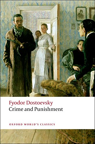 Crime and Punishment (Oxford World's Classics) By Fyodor Dostoevsky