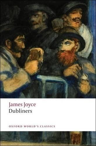 Dubliners (Oxford World's Classics) By James Joyce