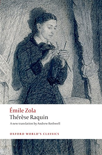 Th'er`ese Raquin (Oxford World's Classics) By Emile Zola