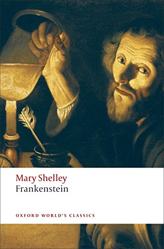 Frankenstein: Or The Modern Prometheus by Mary Wollstonecraft Shelley