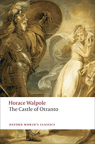 The Castle of Otranto: A Gothic Story by Horace Walpole