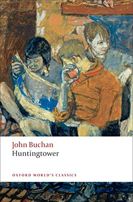 Huntingtower (Oxford World's Classics) By John Buchan