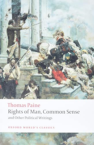 Rights of Man, Common Sense, and Other Political Writings By Thomas Paine
