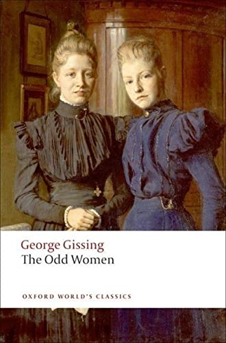 The Odd Women (Oxford World's Classics) By George Gissing