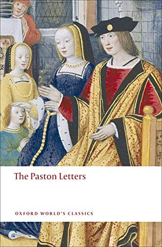 The Paston Letters A Selection in Modern Spelling (Oxford World's Classics) By Edited by Norman Davis