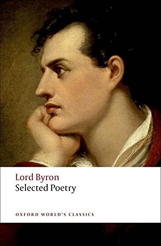 Selected Poetry By George Gordon, Lord Byron