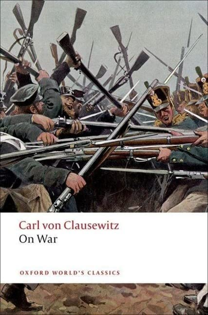 On War (Oxford World's Classics) By Carl von Clausewitz