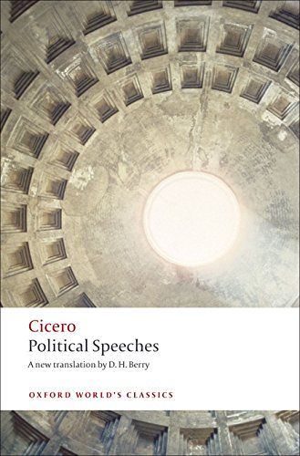 Political Speeches (Oxford World's Classics) By Marcus Tullius Cicero