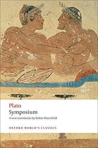 Symposium (Oxford World's Classics) By Plato
